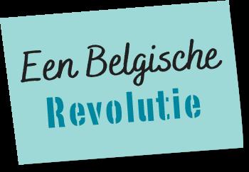 Een Belgische Revolutie